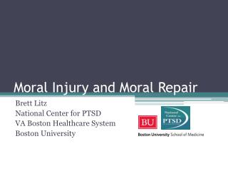 Moral Injury and Moral Repair