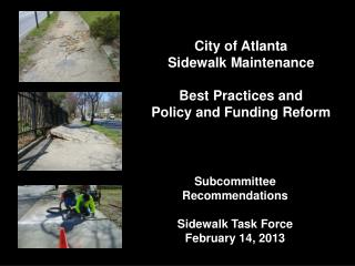 City of Atlanta  Sidewalk Maintenance Best Practices and Policy and Funding Reform