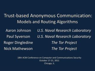 Trust-based Anonymous Communication: Models and Routing Algorithms