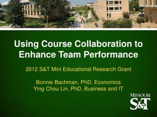 Using Course Collaboration to Enhance Team  Performance