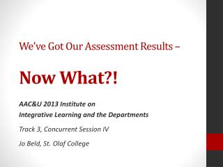 We've Got Our Assessment Results – Now What?!