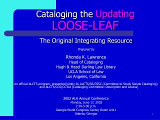 Cataloging the  Updating LOOSE-LEAF