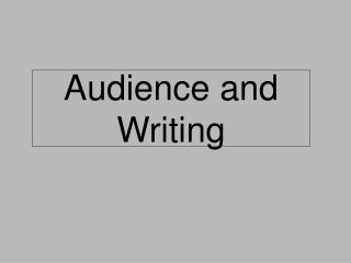 Audience and Writing