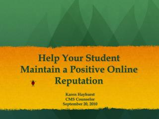 Help Your Student Maintain a Positive Online Reputation