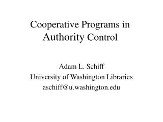 Cooperative Programs in Authority Control
