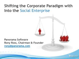 Shifting the Corporate Paradigm with  Into the  Social  Enterprise Panorama Software