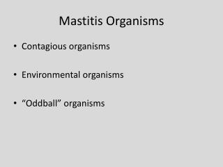 Mastitis Organisms