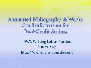 Annotated Bibliographies for Dummies