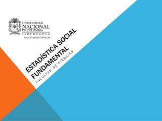 Estadística social fundamental
