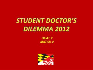 STUDENT DOCTOR'S  DILEMMA 2012