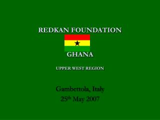 REDKAN FOUNDATION GHANA UPPER WEST REGION
