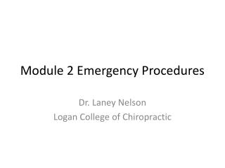 Module 2 Emergency Procedures