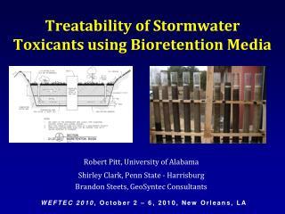 Treatability of Stormwater Toxicants using Bioretention Media
