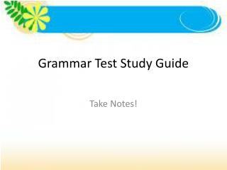 Grammar Test Study Guide