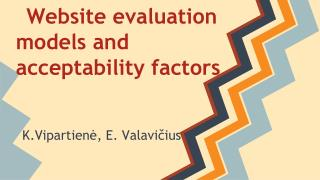 Website evaluation models and acceptability factors