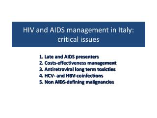 HIV and AIDS management in Italy: critical issues