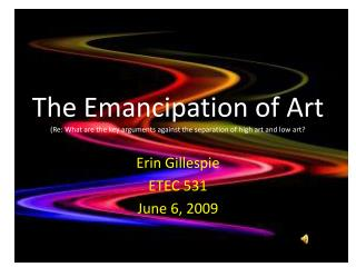 Erin Gillespie ETEC 531 June 6, 2009