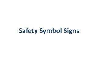 Safety Symbol Signs