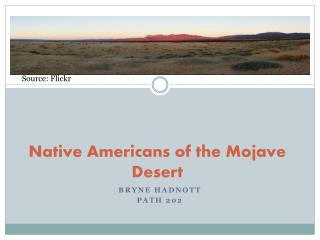 Native Americans of the Mojave Desert