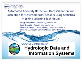 Touraj Farahmand  -  Aquatic Informatics Inc.  Kevin Swersky  -  Aquatic Informatics Inc.