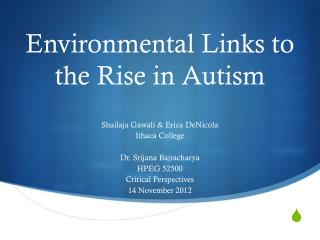 Environmental Links to the Rise in Autism