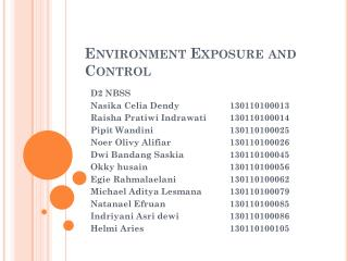 Environment Exposure and Control