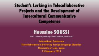 Houssine SOUSSI FLHS University  Moulay  Ismail Meknes (Morocco) International Conference