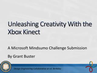 Unleashing Creativity With the Xbox Kinect