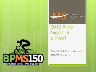 2012 Ride Marshal Kickoff