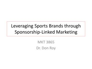Leveraging Sports Brands through Sponsorship-Linked Marketing