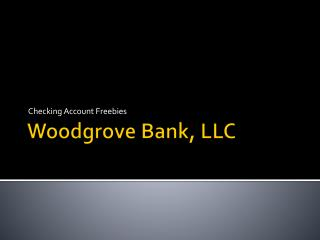Woodgrove Bank , LLC