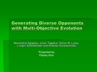Generating Diverse Opponents with Multi-Objective Evolution
