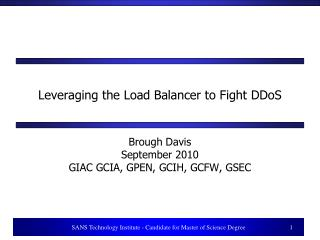 Leveraging the Load Balancer to Fight DDoS