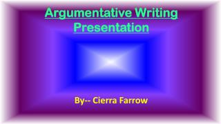 Argumentative Writing Presentation
