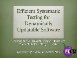 Efficient Systematic Testing for Dynamically Updatable Software