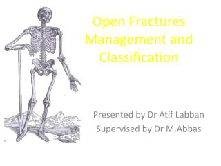 Open Fractures Management and Classification