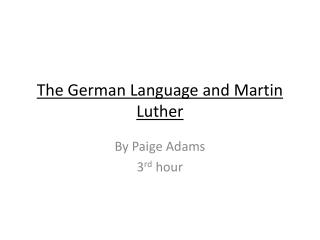 The German Language and Martin Luther