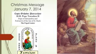 Christmas Message January 7,  2014