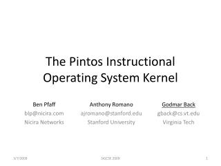 The Pintos Instructional Operating System Kernel