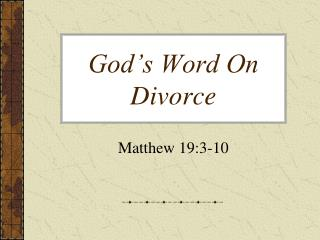 God's Word On Divorce