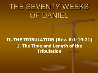THE SEVENTY WEEKS OF DANIEL