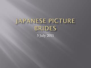 Japanese Picture Brides