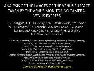 ANALYSIS OF THE IMAGES OF THE VENUS SURFACE TAKEN BY THE VENUS MONITORING CAMERA, VENUS EXPRESS