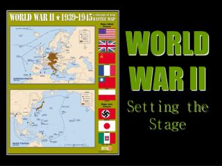WORLD  WAR II Setting the Stage
