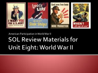 SOL Review Materials for  Unit Eight: World War II