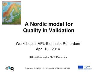 A Nordic model for  Quality  in  Validation