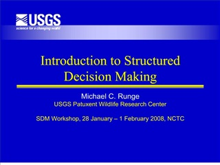 Introduction to Structured Decision Making