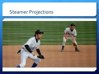 Steamer Projections