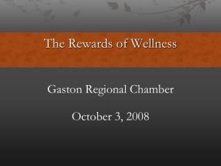 The Rewards of Wellness