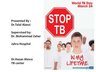 Presented by :  Dr.Talal Alanzi